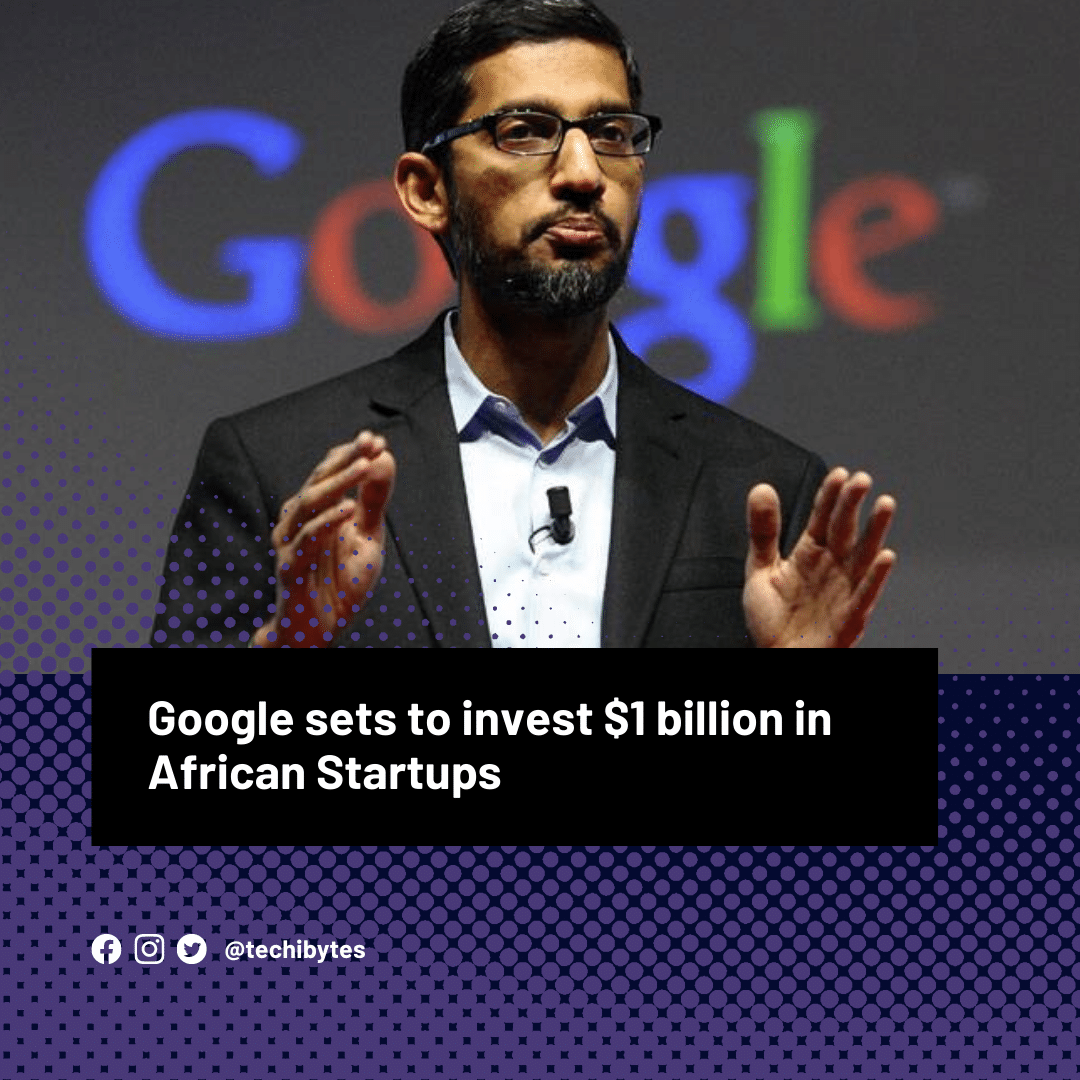 Read more about the article How 50 African startups receives free funding, Google to invest $1 billion in Africa